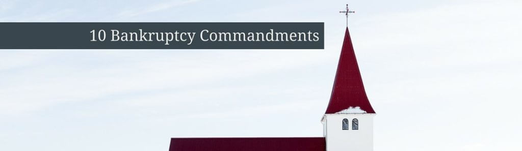 10 Bankruptcy Commandments (1)