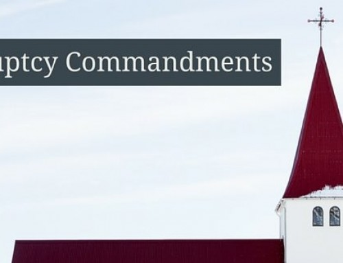 10 Bankruptcy Commandments: Difference Between Discharge Success & Failure