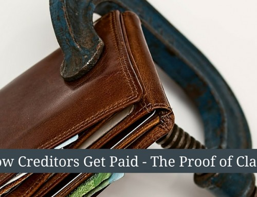 The Proof of Claim – How Creditors Get Paid