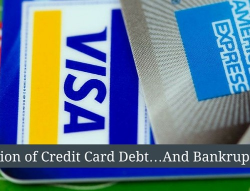 The Collection of Credit Card Debt…And Bankruptcy
