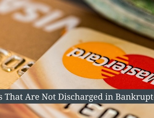 Debts That Are Not Discharged in Bankruptcy