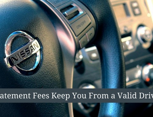Are Reinstatement Fees Keeping You From A Valid Driver's License?
