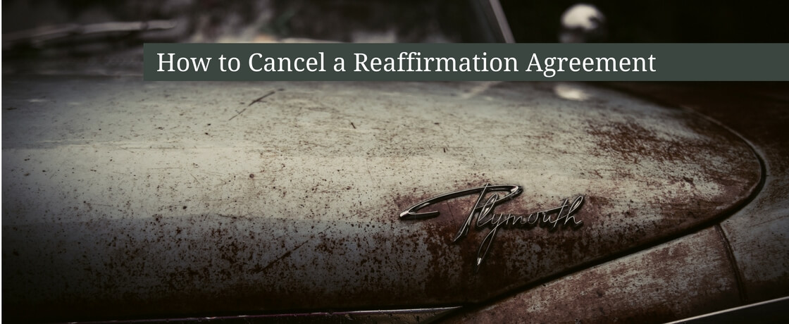 How To Cancel A Reaffirmation Agreement David Smith Ohio Estate
